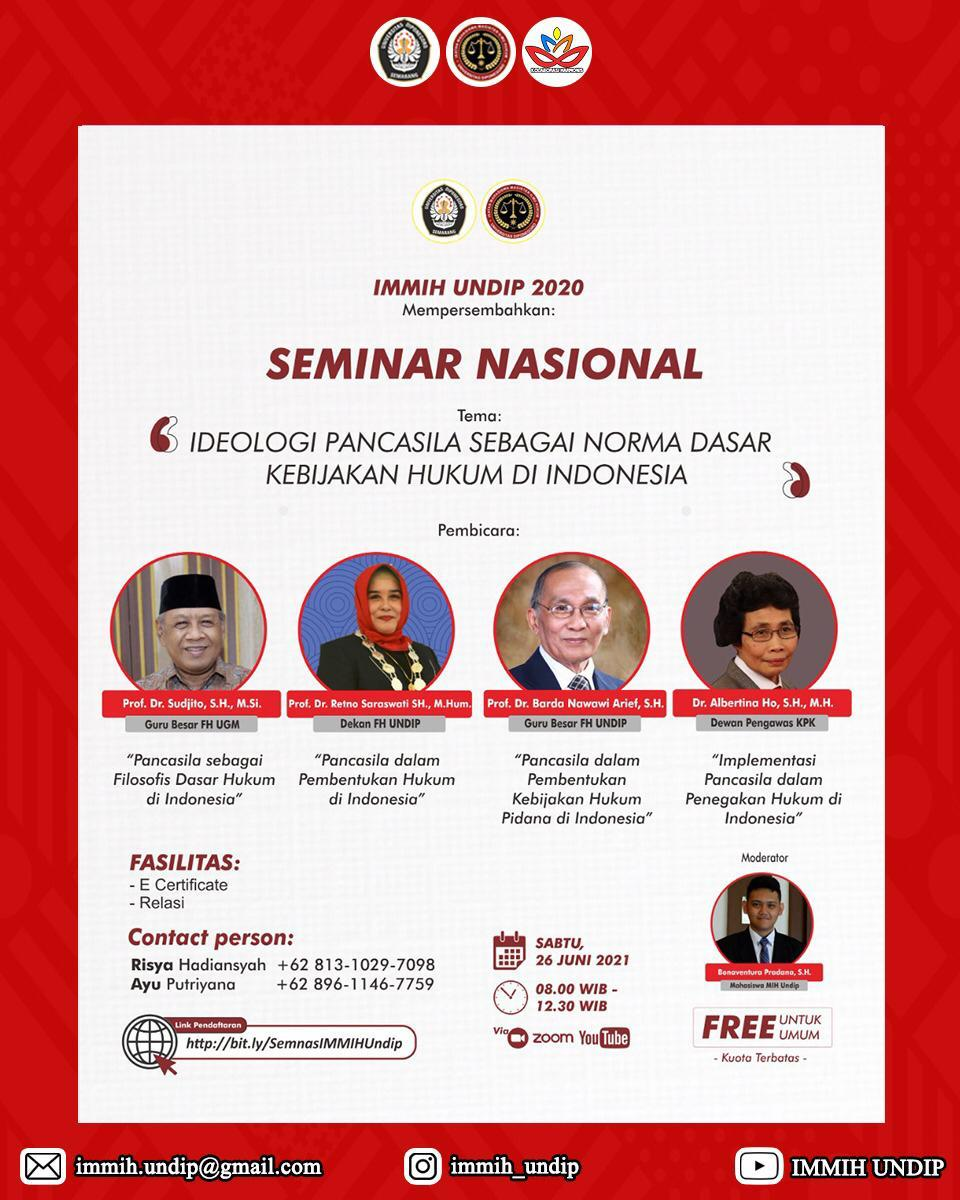 """IMMIH UNDIP National Seminar: """"Pancasila Ideology as the Basic Norm of Legal Policy in Indonesia"""""""